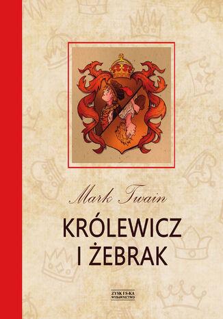 Okładka książki/ebooka Królewicz i żebrak