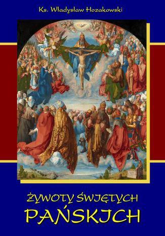 Okładka książki/ebooka Żywoty świętych Pańskich