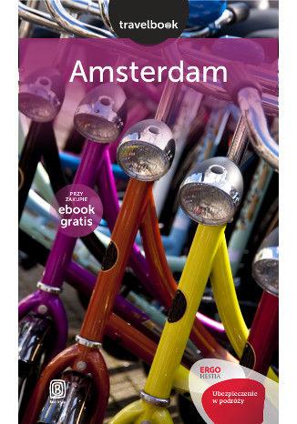 Okładka książki/ebooka Amsterdam. Travelbook. Wydanie 1