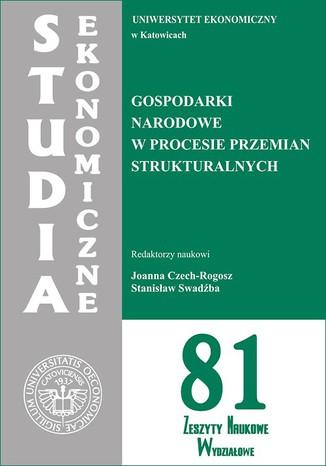 Okładka książki/ebooka Gospodarki narodowe w procesie przemian strukturalnych. SE 81