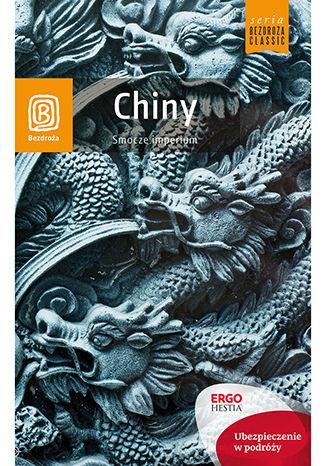 Okładka książki/ebooka Chiny. Smocze imperium. Wydanie 1