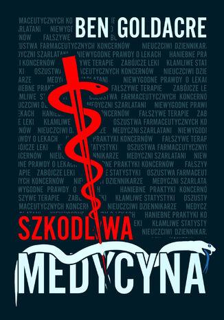 Okładka książki/ebooka Szkodliwa medycyna