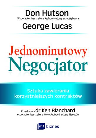 Okładka książki Jednominutowy Negocjator