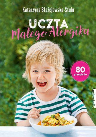 Okładka książki/ebooka Uczta małego alergika