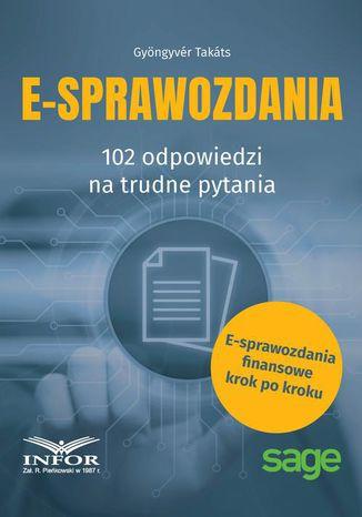 Okładka książki/ebooka E-Sprawozdania 102 odpowiedzi na trudne pytania