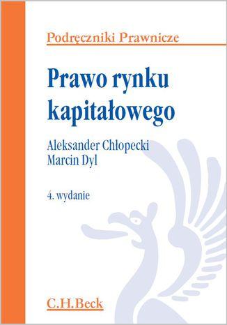 Okładka książki/ebooka Prawo rynku kapitałowego. Wydanie 4