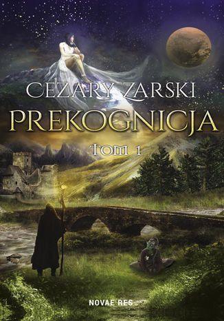 Okładka książki/ebooka Prekognicja Tom I