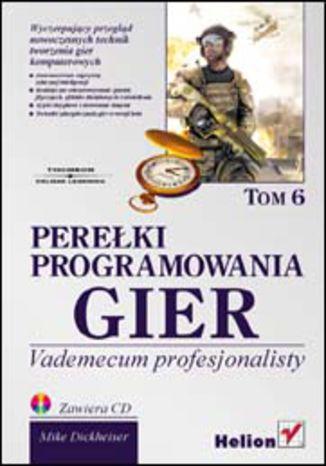 Okładka książki/ebooka Perełki programowania gier. Vademecum profesjonalisty. Tom 6