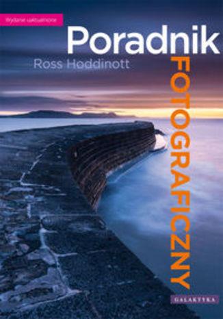 Okładka książki/ebooka Poradnik fotograficzny. Wydanie uaktualnione