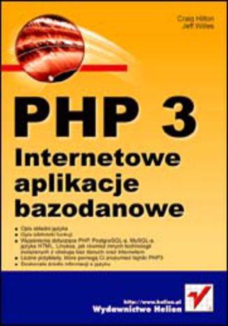 Okładka książki/ebooka PHP 3. Internetowe aplikacje bazodanowe