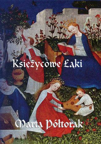 Okładka książki/ebooka Księżycowe łąki