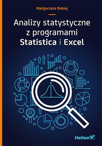 Okładka książki/ebooka Analizy statystyczne z programami Statistica i Excel