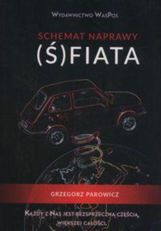 Okładka książki Schemat naprawy (Ś)fiata