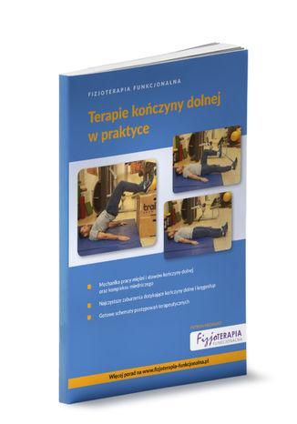 Okładka książki/ebooka Fizjoterapia Funkcjonalna. Terapie kończyny dolnej w praktyce