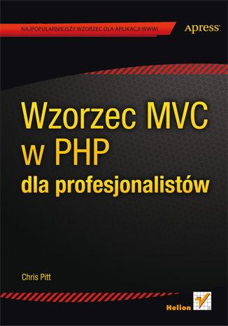 Okładka książki/ebooka Wzorzec MVC w PHP dla profesjonalistów