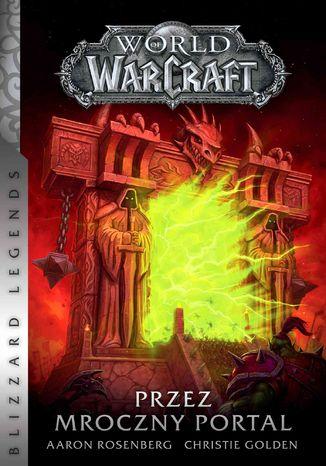 Okładka książki/ebooka World of Warcraft: Przez Mroczny Portal