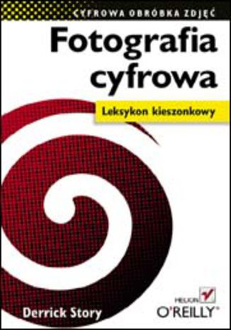 Okładka książki/ebooka Fotografia cyfrowa. Leksykon kieszonkowy