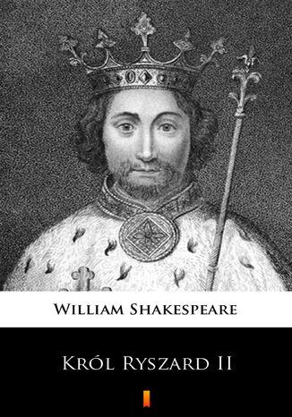 Okładka książki/ebooka Król Ryszard II