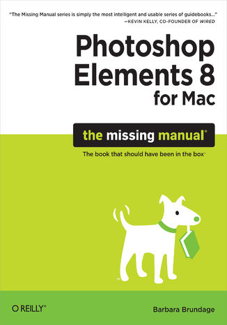 Okładka książki/ebooka Photoshop Elements 8 for Mac: The Missing Manual