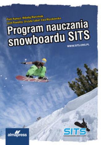 Okładka książki Program Nauczania Snowboardu SITS