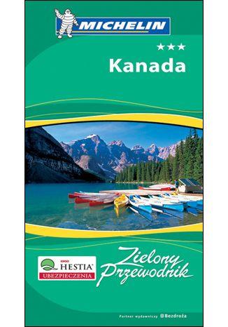 Okładka książki Kanada. Zielony Przewodnik Michelin. Wydanie 1