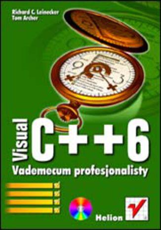 Okładka książki Visual C++ 6. Vademecum profesjonalisty