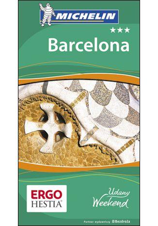 Okładka książki/ebooka Barcelona. Udany weekend. Wydanie 4