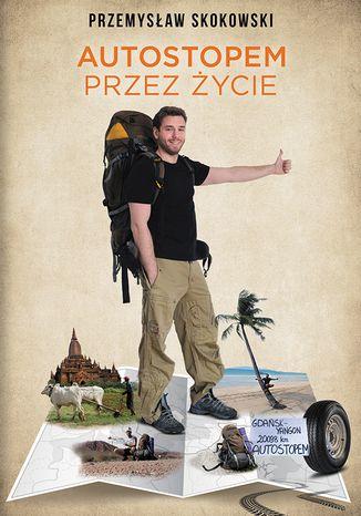 Okładka książki/ebooka Autostopem przez życie