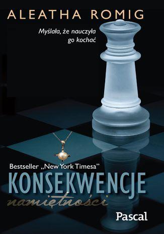 Okładka książki/ebooka Konsekwencje namiętności