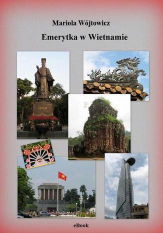 Okładka książki/ebooka Emerytka w Wietnamie