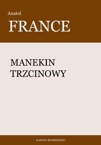 Okładka książki/ebooka Manekin trzcinowy