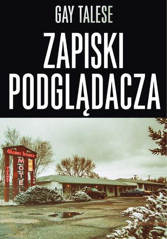 Okładka książki/ebooka Zapiski podglądacza