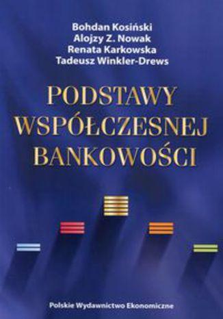 Okładka książki/ebooka Podstawy współczesnej bankowości