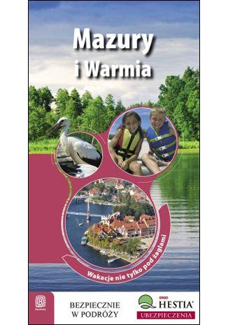 Okładka książki/ebooka Mazury i Warmia. Wakacje nie tylko pod żaglami. Wyd. 1