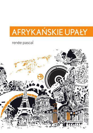 Okładka książki/ebooka Afrykańskie upały