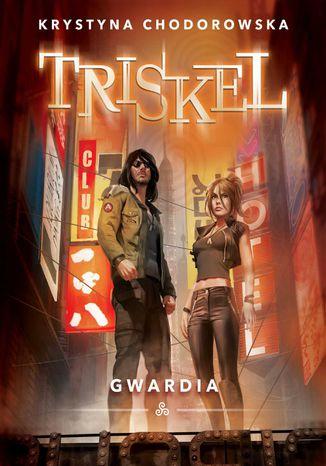 Okładka książki/ebooka Triskel. Gwardia