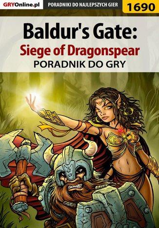 Okładka książki/ebooka Baldur's Gate: Siege of Dragonspear - poradnik do gry