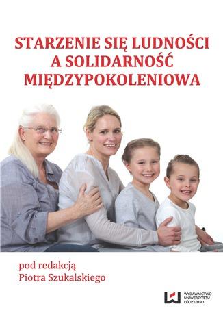 Okładka książki/ebooka Starzenie się ludności a solidarność międzypokoleniowa