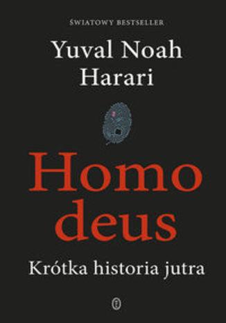 Okładka książki Homo deus. Krótka historia jutra