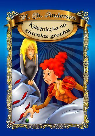 Okładka książki/ebooka Księżniczka na ziarnku grochu