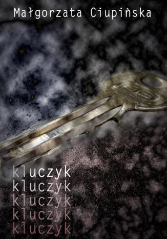 Okładka książki/ebooka Kluczyk