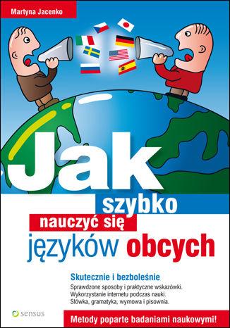 Okładka książki/ebooka Jak szybko nauczyć się języków obcych