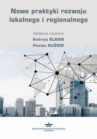 Okładka książki/ebooka Nowe praktyki rozwoju lokalnego i regionalnego