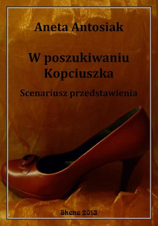 Okładka książki/ebooka W poszukiwaniu Kopciuszka. Scenariusz przedstawienia