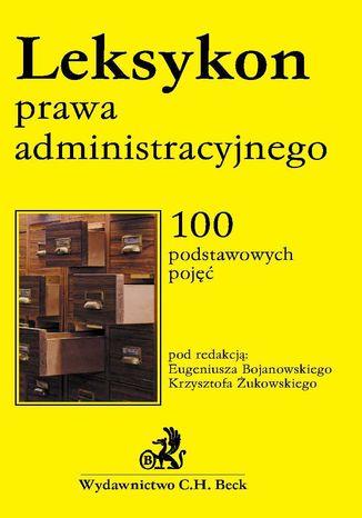 Okładka książki/ebooka Leksykon prawa administracyjnego
