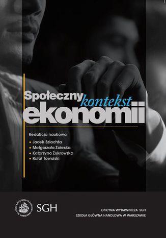 Okładka książki/ebooka Społeczny kontekst ekonomii