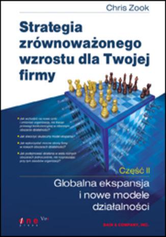 Okładka książki/ebooka Strategia zrównoważonego wzrostu dla Twojej firmy. Część II: Globalna ekspansja i nowe modele działalności