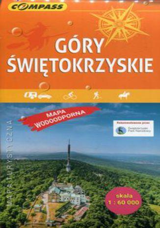 Okładka książki/ebooka Góry Świętokrzyskie mapa turystyczna wodoodporna 1:60 000