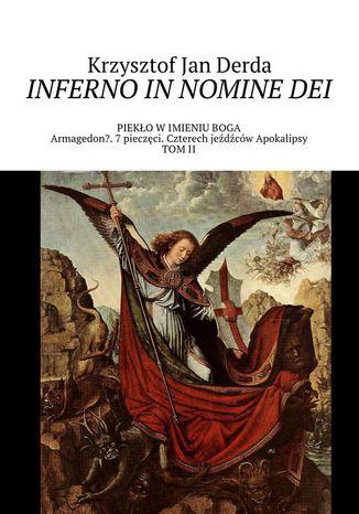 Okładka książki/ebooka Inferno in nomine Dei. Tom II