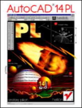 Okładka książki/ebooka AutoCAD 14 PL dla Windows (twarda oprawa)